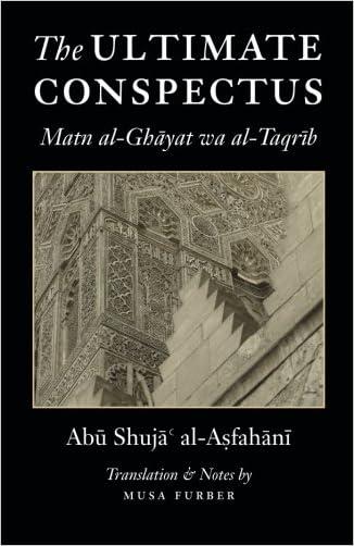 The Ultimate Conspectus: Matn al-Ghayat wa al-Taqrib written by Abu Shuja%27 al-Asfahani