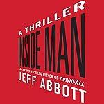 Inside Man | Jeff Abbott