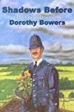 img - for Shadows Before (Golden Age Detective Novels) by Dorothy Bowers (2005-07-15) book / textbook / text book