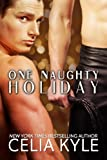 One Naughty Holiday (Shapeshifter Paranormal Romance)