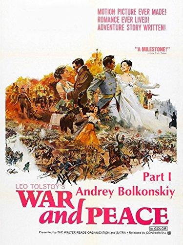 War and Peace: Part I Andrey Bolkonskiy