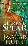 Jaguar Hunt (Heart of the Jaguar) by Terry Spear