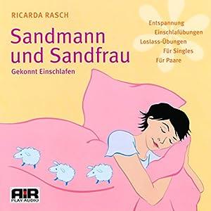 Sandmann und Sandfrau. Gekonnt Einschlafen Hörbuch
