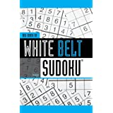 Big Book of White Belt Sudoku (Martial Arts Suduko Series) ~ Frank Longo