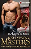 El  Ángel de Nadie (Segundo en la serie Romance militar y BDSM Saga para Adultos) (Rescátame nº 2) (Spanish Edition)