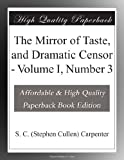 The Mirror of Taste, and Dramatic Censor - Volume I, Number 3