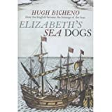 Elizabeth's Sea Dogs (Paperback)