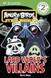 Product 1465401881 - Product title DK Readers: Angry Birds Star Wars: Lard Vader's Villains