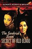 The Sandoval Sisters' Secret of Old Blood