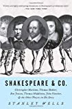 Shakespeare & Co.: Christopher Marlowe, Thomas Dekker, Ben Jonson, Thomas Middleton, John Fletcher and the Other Players in His Story
