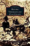 img - for Historic Vermillion and Clay County book / textbook / text book