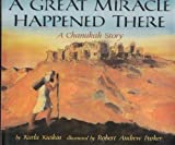 A Great Miracle Happened There: A Chanukah Story