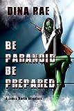 Be Paranoid Be Prepared