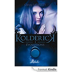 Kolderick: 2 - Evolutions