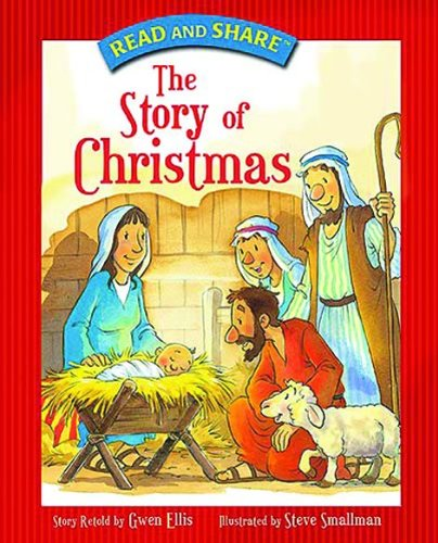 Read and Share: The Story of Christmas (Read and Share (Tommy Nelson))