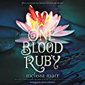 One Blood Ruby Audiobook by Melissa Marr Narrated by Therese Plummer