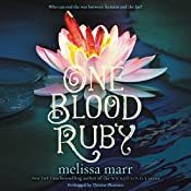 One Blood Ruby | Melissa Marr