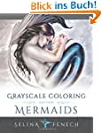 Mermaids Grayscale Coloring Edition (...