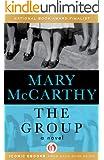 The Group: A Novel (Open Road)