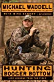 img - for Hunting Booger Bottom: Life Lessons from the Field book / textbook / text book