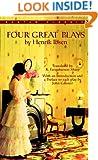 Four Great Plays by Henrik Ibsen (Bantam Classics)