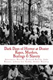 "Dark Days  of Horror at Dozier Rapes, Murders, Beatings and Slavery: ""Unfold at Dozier Reform School for Boys"