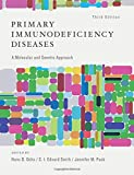 img - for Primary Immunodeficiency Diseases: A Molecular and Genetic Approach book / textbook / text book