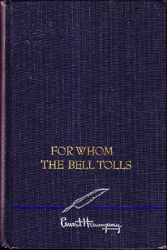 a literary analysis of war in for whom the bell tolls by ernest hemingway A complete biography of ernest hemingway, author of for whom the bell tolls.