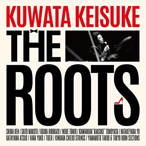 THE ROOTS ~偉大なる歌謡曲に感謝~(BD初回限定盤)[Blu-ray/ブルーレイ]