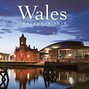 Wales wall calendar 2015 (Art calendar) (Flame Tree Publishing)