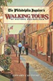 The Philadelphia Inquirer s Walking Tour of Historic Philadelphia (Philadelphia Inquirer s Walking Tours of Historic Philadelphia)