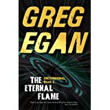 The Eternal Flame: Orthogonal Book Twoby Greg Egan
