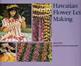 Hawaiian Flower Lei Making (Kolowalu Books (Paperback))