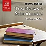 Tom Brown's Schooldays | Thomas Hughes
