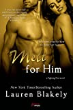 Melt For Him (a Fighting Fire novel) (Entangled Brazen)