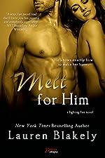 Melt For Him (Entangled Brazen) (Fighting Fire Book 2)