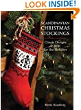 Scandinavian Christmas Stockings: Classic Designs to Knit for the Holiday
