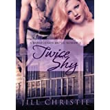 Twice Shy (Bandit Creek) ~ Jill Christie