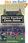 When Football Came Home: England, the...