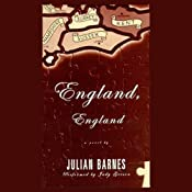 England, England: A Novel | [Julian Barnes]