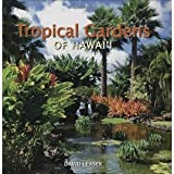 img - for Tropical Gardens of Hawaii [Hardcover] [2008] 1 Ed. David Leaser book / textbook / text book