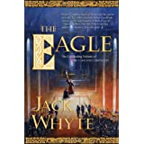 The Eagle (The Camulod Chronicles)by Jack Whyte