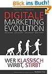 DIGITALE MARKETING EVOLUTION: Wer kla...