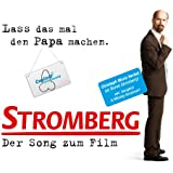 Bernd Stromberg: Lass das mal den Papa machen-der Song zum Film