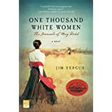 One Thousand White Women: The Journals of May Dodd ~ Jim Fergus