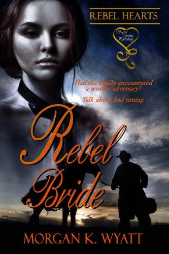 Book: Rebel Bride by Morgan K. Wyatt