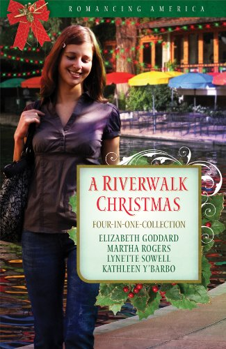 A Riverwalk Christmas: Riverside Serenade/Key to Her Heart/Lights of Love/Remember the Alamo (Romancing America: Texas)