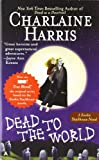 Dead to the World (Sookie Stackhouse/True Blood) (0441012183) by Charlaine Harris