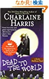 Dead to the World: A Sookie Stackhouse Novel (Sookie Stackhouse/True Blood)