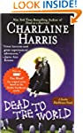 Dead to the World: A Sookie Stackhous...